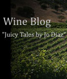 Wine Blog, Juicy Tales by Joan Diaz